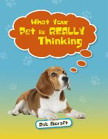 Cover for Reading Planet KS2 - What Your Pet is REALLY Thinking - Level 2: Mercury/Brown band by Rob Alcraft