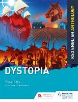 Cover for Key Stage 3 English Anthology: Dystopia by Steve Eddy