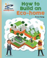 Cover for Reading Planet - How to Build an Eco-House - Gold: Galaxy by Emma Young