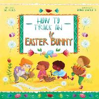 Cover for How to Track an Easter Bunny by Sue Fliess