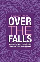 Cover for Over the Falls  by Elizabeth Anthony