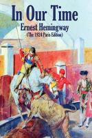 Cover for In Our Time  by Ernest Hemingway