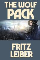 Cover for The Wolf Pack by Fritz Leiber
