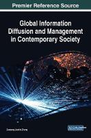 Cover for Global Information Diffusion and Management in Contemporary Society by Zuopeng (Justin) Zhang
