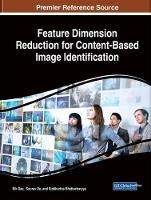 Cover for Feature Dimension Reduction for Content-Based Image Identification by Rik Das