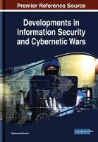 Cover for Developments in Information Security and Cybernetic Wars by Muhammad Sarfraz