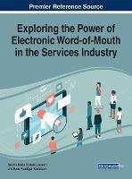 Cover for Exploring the Power of Electronic Word-of-Mouth in the Services Industry by Hans Ruediger Kaufmann