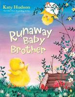 Cover for Runaway Baby Brother by Katy Hudson