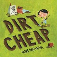 Cover for Dirt Cheap by Mark Hoffmann