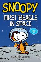 Cover for Snoopy: First Beagle in Space (PEANUTS AMP Series Book 14)  by Charles M. Schulz