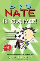 Cover for Big Nate: In Your Face! by Lincoln Peirce