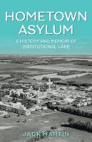 Cover for Hometown Asylum  by Jack Martin