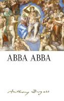 Cover for Abba Abba: by Anthony Burgess by Paul Howard