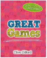 Cover for Get Ahead in Computing: Great Games by Clive Gifford