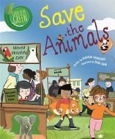 Cover for Good to be Green: Save the Animals by Deborah Chancellor