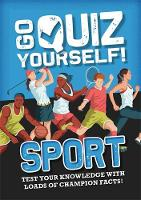 Cover for Go Quiz Yourself!: Sport by Annabel Savery