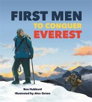 Cover for Famous Firsts: First Men to Conquer Everest by Ben Hubbard