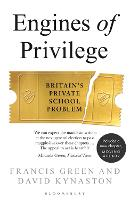 Cover for Engines of Privilege  by David Kynaston, Francis Green