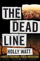 Cover for The Dead Line  by Holly Watt