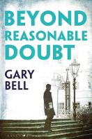 Cover for Beyond Reasonable Doubt  by Gary Bell