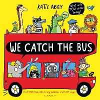 Cover for We Catch the Bus by Katie Abey