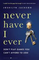 Cover for Never Have I Ever  by Joshilyn Jackson