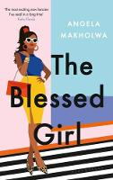 Cover for The Blessed Girl by Angela Makholwa