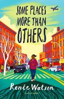 Cover for Some Places More Than Others by Renee Watson