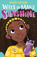 Cover for Ways to Make Sunshine by Renee Watson