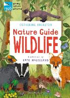 Cover for RSPB Nature Guide: Wildlife by Catherine Brereton