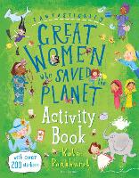 Cover for Fantastically Great Women Who Saved the Planet Activity Book by Kate Pankhurst