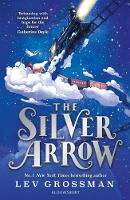 Cover for The Silver Arrow by Lev Grossman