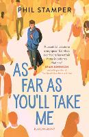 Cover for As Far as You'll Take Me by Phil Stamper