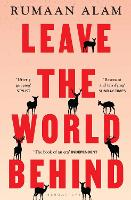 Cover for Leave the World Behind  by Rumaan Alam