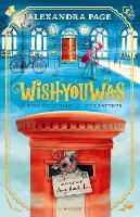 Cover for Wishyouwas The tiny guardian of lost letters by Alexandra Page