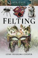 Cover for Felting by Lynn Huggins-Cooper
