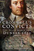 Cover for Cromwell's Convicts  by John Sadler, Rosie Serdiville