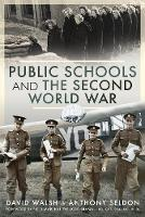 Cover for Public Schools and the Second World War by Anthony Seldon