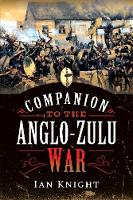 Cover for Companion to the Anglo-Zulu War by Ian Knight