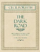 Cover for The Dark Road - Sheet Music for Viola Solo and String Orchestra (Violin, Cello and Bass) by Cecil Forsyth