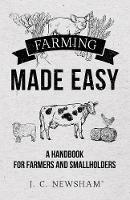 Cover for Farming Made Easy by J C Newsham