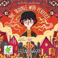 Cover for The Trouble with Perfect by Helena Duggan