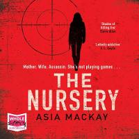 Cover for The Nursery by Asia Mackay