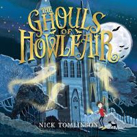 Cover for The Ghouls of Howlfair by Nick Tomlinson