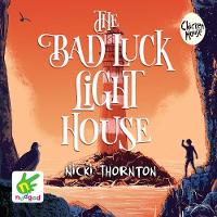 Cover for The Bad Luck Lighthouse by Nicki Thornton