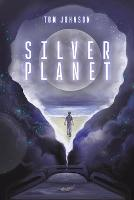 Cover for Silver Planet by Tom Johnson