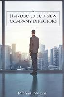 Cover for A Handbook for New Company Directors by Michael Moore