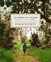 Cover for The Path Made Clear  by Oprah Winfrey