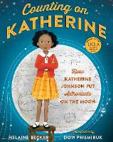 Cover for Counting on Katherine How Katherine Johnson Put Astronauts on the Moon by Helaine Becker