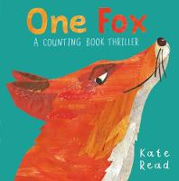Cover for One Fox A Counting Book Thriller by Kate Read